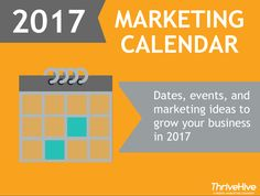 2017 Marketing Calendar | ThriveHive