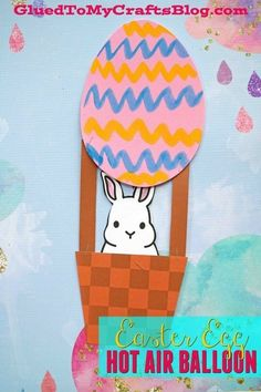 Easter Egg Hot Air Balloon - Kid Craft - Spring Themed Art Project for Kids - Free Printable Included - Craft Foam Egg Shape Hot Air Balloon - Easter Bunny Riding A Hot Air Balloon Craft Easter Arts And Crafts, Paper Plate Crafts For Kids, Easter Egg Crafts, Easter Bunny, Cute Kids Crafts, Spring Crafts For Kids, Craft Activities For Kids, Kid Crafts, Craft Ideas