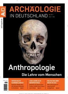 #Anthropologie – die Lehre vom Menschen 💀  Jetzt in #Archäologie in #Deutschland:  #Mumie #Moorleiche #Skelett