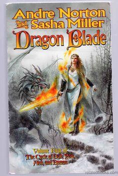 Dragon Blade: The Book of the Rowan (The Cycle of Oak, Yew, Ash, and Rowan #4)