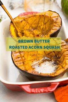 The last Roasted Acorn Squash recipe you will ever use! Sweet and savory, simple and decadent. Elevate this winter squash to the next level!