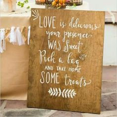 A saying for our candy bar sign!