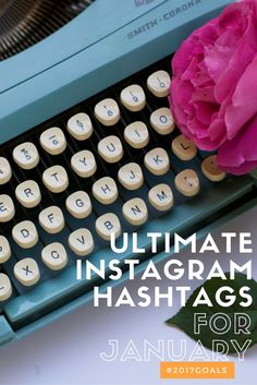 Ready to up your #socialmedia game on #Instagram this year? Here's a free ultimate #hashtags for January