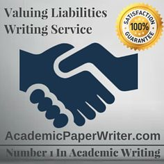 finance assignment help finance writing help finance essay  if you need term paper and research study paper on valuing liabilities valuing liabilities writing service