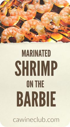 """This recipe was shared by Robin Garr, wineloverspage.com.  Throw another shrimp on the barbie? What could be more Australian than that? Given the California-like climate that blesses much of the populated coasts of the lovable land Down Under, it's not surprising that the charcoal grill - affectionately dubbed the """"barbie,"""" plays a central role in Australian cuisine."""