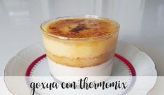 Goxua con thermomix Tiramisu, Cheesecake, Pudding, Ethnic Recipes, Desserts, Food, 3, Cheese Soup, Non Alcoholic