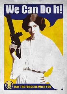 Rosie the Riveter Princess Leia Carrie Fisher, Star Wars Princess Leia, Princess Lia, Star Wars Prints, Happy International Women's Day, Rosie The Riveter, Star Wars Poster, We Can Do It, 8th Of March