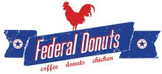 Federal Donuts   1632 Sansom St. Center City Shabazzi dry rub fried chicken --- the best ever!! And of course, the donuts!!