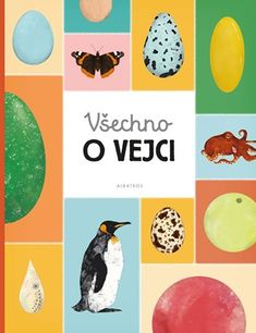 Všechno o vejci | Albatrosmedia.cz Books, Movie Posters, Character, Book, Books To Read, Olive Tree, Libros, Film Poster, Book Illustrations