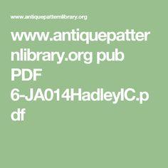 www.antiquepatternlibrary.org pub PDF 6-JA014HadleyIC.pdf