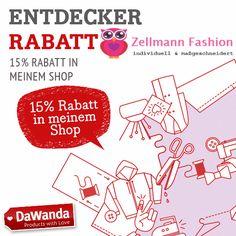 15% Entdecker Rabatt im Zellmann Fashion DaWanda Shop. Das Special findet vom Montag, den 12.10.2015 (10 Uhr) bis Montag, den 19.10.2015 (24 Uhr) statt