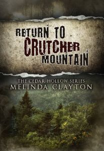 Return to Crutcher Mountain  -  by Melinda Clayton Genre of this Book: Southern fiction. As recounted in Appalachian Justice, Jessie is an adult survivor of horrendous childhood abuse. At the age of thirteen, she was rescued by reclusive mountain woman Billy May Platte.  Now forty-seven, Jessie is outwardly successful but inwardly struggles to reconcile the broken pieces of her past.