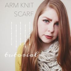 DIY ARM KNIT SCARF TUTORIAL - Kaylie Marie