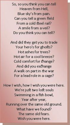 Wish You Were Here. ~Pink Floyd