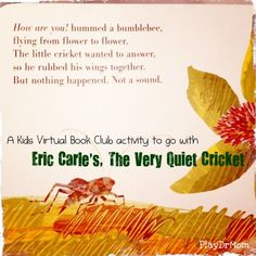 an outside activity to go along with Eric Carle's, The Very Quiet Cricket ... and a blog hop with LOTS of activities from the Virtual Book Club for Kids