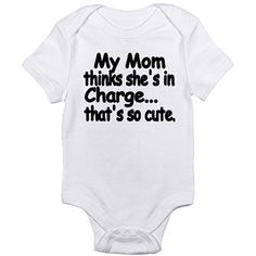 Cafepress I'm in Charge Newborn Baby Bodysuit