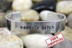 "Custom Hand Stamped ""namaste bitch"" Bracelet - Yoga Bracelet - Meditation Bracelet - Healing Jewelry - Namaste Bracelet #handmade #design"