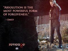 'Absolution is the most powerful form of forgiveness' - Emily Emily Revenge, Revenge Abc, Revenge Series, Revenge Tv Show, Revenge Quotes, Sweet Revenge, Tv Series, Tv Show Quotes, Movie Quotes