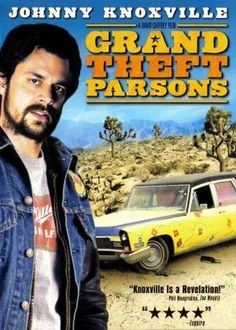 Grand Theft Parsons - Better than I thought it was going to be.