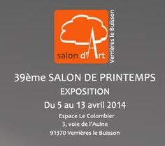 exposition au Salon de Printemps de Verrières - Avril 2014