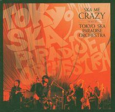 Amazon.co.jp: Ska Me Crazy: The Best of Tokyo Ska Paradise Orchestra: 音楽