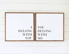 I belong with you, you belong with me, Sign SET ( Fixer upper, modern farmhouse, master bedroom art ) LOVE YOU MORE Painted Wood Sign  Wall decor Rustic Chic, farmhouse, rustic, entry way, living room, dining room, family room, bedroom, bathroom, master bedroom, kitchen, storage, side table, sofa tsble,signs. Diy decor, home decor, shiplap #afflink