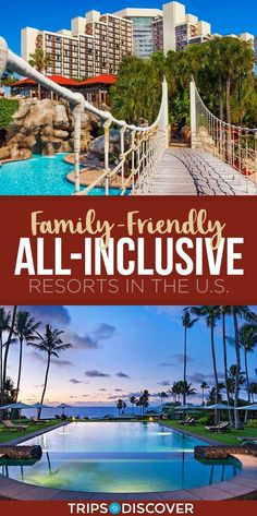 10 All-Inclusive Resorts in The U. Perfect For The Whole F.- 10 All-Inclusive Resorts in The U. Perfect For The Whole Family 10 Best Family-Friendly All-Inclusive Resorts in the United States - All Inclusive Family Resorts, Best Family Vacations, Family Vacation Destinations, Vacation Trips, Vacation Spots, Family Travel, Travel Destinations, Greece Vacation, Family Resorts In Florida