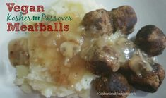 Vegan Kosher for Passover Meatballs