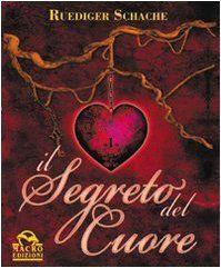 Il segreto del cuore di Ruediger Schache http://www.amazon.it/dp/8862290519/ref=cm_sw_r_pi_dp_GhU.tb1R2HVQQ
