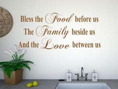 Bless the food before us, the family beside us and the love between us wall art stickers, adhesive quote transfers Family Wall Quotes, Wall Art Quotes, Quote Wall, Kitchen Wall Stickers, Kitchen Wall Art, Antique Window Frames, Bless The Food, Wall Shelves Design, Living Room Colors