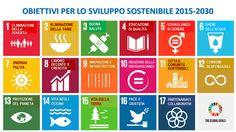 La vera sostenibilità globale: 17 obiettivi per affermare la dignità umana e non lasciare indietro nessuno