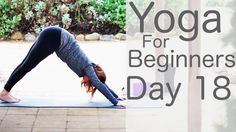 Yoga For Beginners 30 Day Challenge Day 18 with Lesley Fightmaster Yin Yoga, Yoga Meditation, Restorative Yoga Poses, 30 Day Yoga, Relaxation Exercises, Yoga World, Baby Yoga, 30 Day Workout Challenge, Yoga For Weight Loss