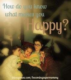 How Do You Know What Makes You Happy?
