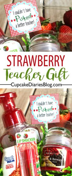 Strawberry Teacher Gift Give Your Childs Teacher The Gift Of Strawberries A Bowl Of