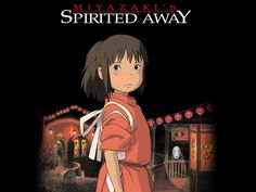 This is THE most popular anime movie in the US to date, Spirited away. This amazing movie, with it's unique artist style and heart warming story line was created by another one of my most favorite artist of all time, Hayao Miyuzaki.