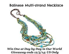 Win a Gift from the World Vision Gift Catalog: Balinese Multi-Strand Necklace, normally an option for $85 donation level  US only, ends 12/5