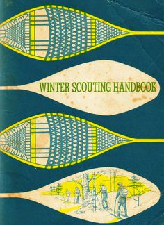 Boy scout camping book i love old bsa books my daughter is a winter scouting handbook 1960s published by boy scouts of canada from fandeluxe Image collections