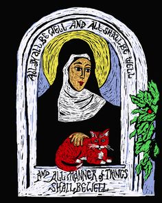 """Cats of 100 Days — Cats of 100 Days, Cats 305.  Blessed Julian of Norwich, a medieval mystic whose mantra is """"And all shall be well/ And all shall be well/ And all manner of things shall be well."""" She is said to have lived alone except for her cat."""