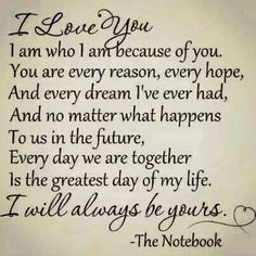 I love you love love quotes quotes quote in love love quote romance the notebook movie quotes
