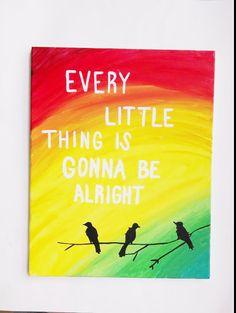 Three little birds, Bob Marley wall art, Canvas painting, Reggae art, Rasta poster    Reggae painting inspired by Bob Marleys famous song. This