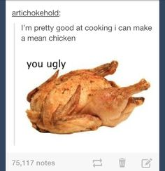 Mean chicken   tumblr funny