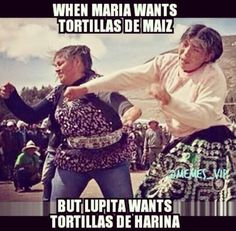 ༻�༺ �� ༻�༺ When Maria Wants Tortillas De Maiz And But Lupita Wants Tortillas De Harina ༻�༺ �� ༻�༺ Gym Memes, Gym Humor, Workout Humor, Fitness Humor, Mexican Moms, Mexican Humor, Family Jokes, Mexicans Be Like, Mexican Problems