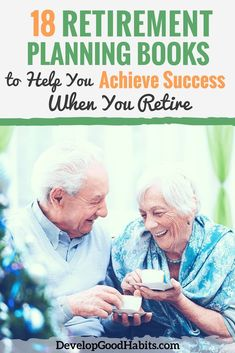 18 Retirement Planning Books to Help You Achieve Success When You Retire. Read these books and set up a winning plan to retire in comfort. Saving For Retirement, Early Retirement, Retirement Planning, Retirement Funny, Financial Planning, Books For Self Improvement, Personal Development Books, Finance Books