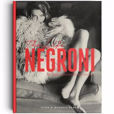 Life Negroni: Few cocktails have acquired the cult status of the Negroni thanks to its stylish Italian associations, seductive taste and illustrious history. The Life Negroni is a book about beauty and glamour, about sprezzatura, silver screen stars, classic cars and ace faces. It is the tale of legends, of luxury bars and urban rooftops. It is a story that spans generations. It is a story of Italy, of la dolce vita, the sweet life, of Futurism, of aperitivo. It is a story of love and duels…