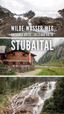 WildeWasserWeg   Dresdner Hütte - Sulzenau Hütte - Grawa Wasserfall   Stubaital   Wandern-Tirol   Wanderung-Stubaital