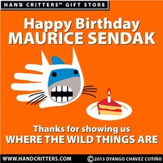 Happy birthday, Maurice Sendak! Thanks for showing us Where the Wild Things Are.