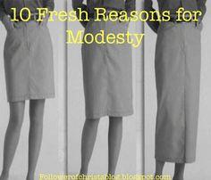 Christian Modesty, 10 Reasons for Modesty