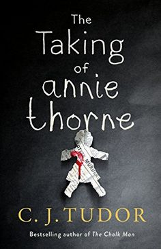The Taking of Annie Thorne (aka The Hiding Place in the USA) is the second book by C. Tudor, author of the hugely successful The Chalk Man. Hobbies For Men, Hobbies That Make Money, Fun Hobbies, Stop Motion, Annie, Books To Read, My Books, The Darkness, Dry Sense Of Humor