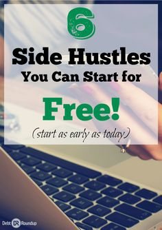 Have you ever wanted to make more money? I know, who hasn't! Here are six side hustles you can start for free! You literally could be making money in a few days with some of these ideas. Try them.