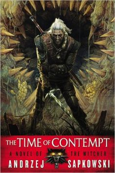 The Time of Contempt: Amazon.it: Andrzej Sapkowski, David French: Libri in altre lingue